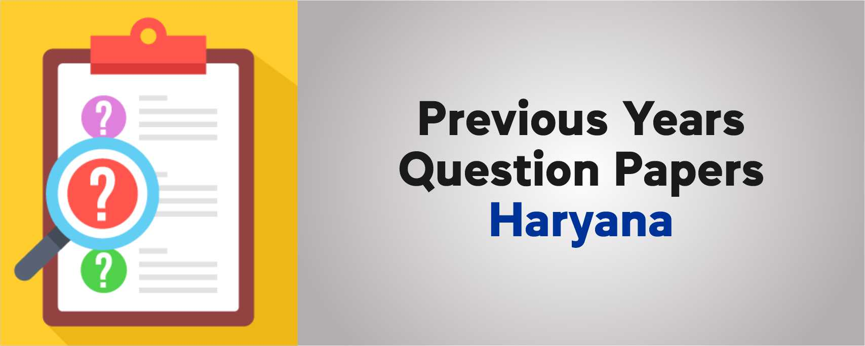 PREVIOUS YEARS QUESTION PAPERS HARYANA