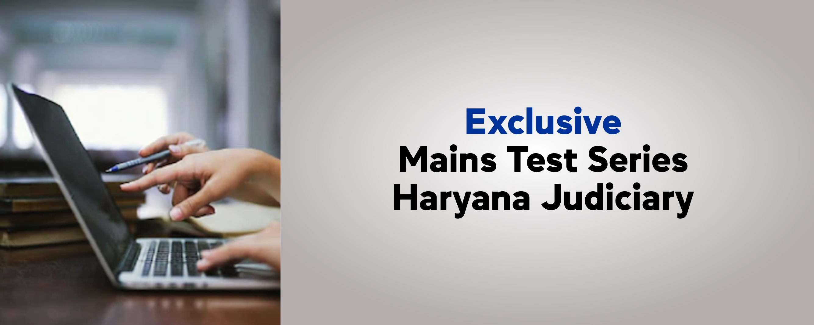 EXCLUSIVE  MAINS TEST SERIES HARYANA JUDICIARY